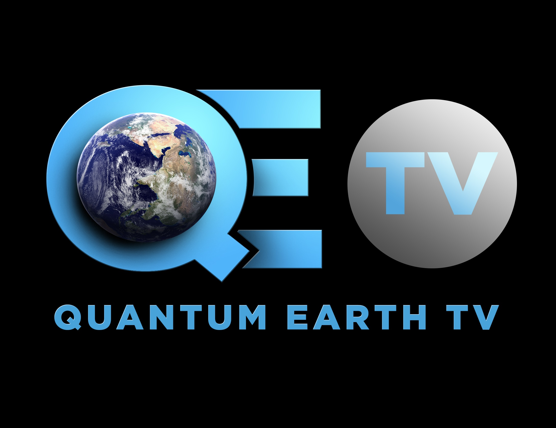 Quantum Earth TV (QETV) your Digital TV on advanced science and technology